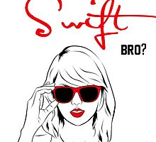 Do you even Swift, bro? (black and red) by teatimetay13