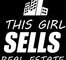 THIS GIRL SELLS REAL ESTATE by fancytees