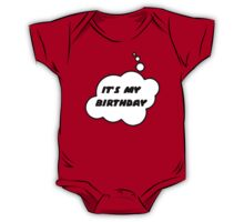 It's My Birthday by Bubble-Tees.com One Piece - Short Sleeve