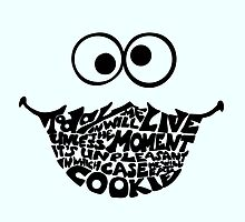 Cookie Monster Typography  by of Moose  and Men