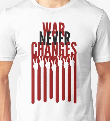 War Never Changes Unisex T-Shirt