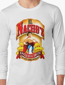 El Nacho Libre - Eagle Egg Tacos Long Sleeve T-Shirt