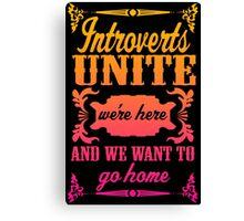 Introverts Unite Canvas Print