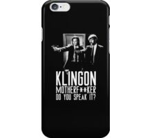 Klingon motherf**ker do you speak it? Star trek and pulp fiction mashup iPhone Case/Skin