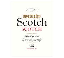 Scotchy Scotch Scotch - Ron Burgundy Art Print