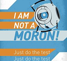 I am not a moron! by Minette Wasserman
