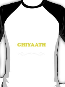 Keep Calm and Let GHIYAATH Handle it T-Shirt