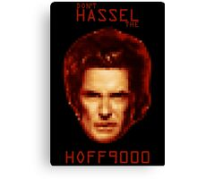 Don't HASSEL the HOFF9000 Canvas Print