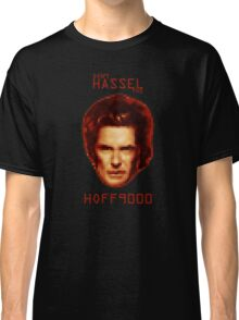 Don't HASSEL the HOFF9000 Classic T-Shirt