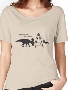Dinosaurs are dicks. (Swingset) Women's Relaxed Fit T-Shirt