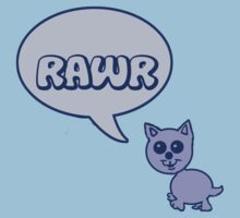 Rawr Kitty  by Rajee