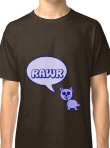 Rawr Kitty  Classic T-Shirt