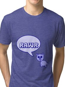 Rawr Kitty  Tri-blend T-Shirt