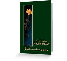 Loss of Husband, Golden Yellow Rose, Sympathy Greeting Card Greeting Card