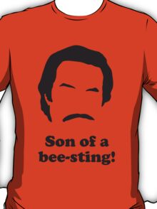 Ron Burgundy - Son of a Bee-Sting! T-Shirt