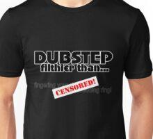 Filthier Than! Unisex T-Shirt