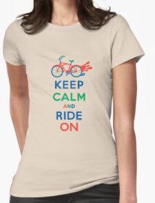 Keep Calm and Ride On - cruiser - primary colors Womens Fitted T-Shirt