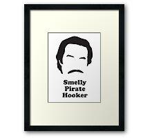 Ron Burgundy - Smelly Pirate Hooker Framed Print