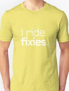 I ride fixies. T-Shirt