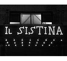Il Sistina Photographic Print