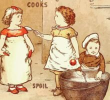 Old Proverbs with New Pictures Lizzie Laweson and Clara Mateaux 1881 0052 Too Many Cooks Spoil the Broth Sticker