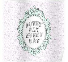 Duvet Day Poster