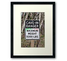 Cave-In Danger Sign Framed Print