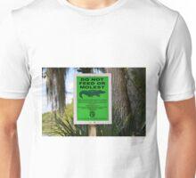 DO NOT FEED THE ALLIGATORS Unisex T-Shirt