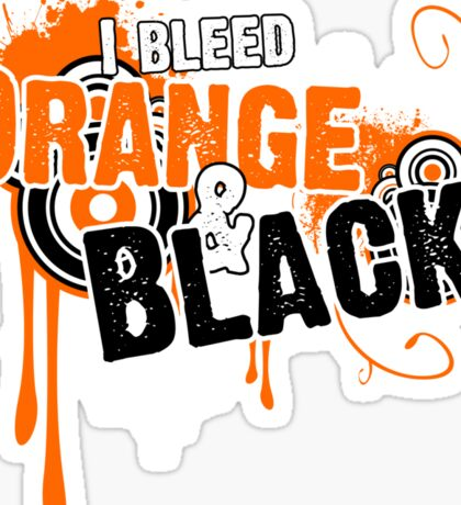 I Bleed Orange and Black Sticker