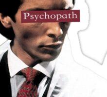 Patrick Bateman - Psychopath Sticker