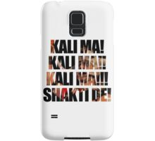 Kali Ma Shakti De! Samsung Galaxy Case/Skin