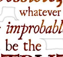 Sherlock Holmes - Eliminate the Impossible Sticker