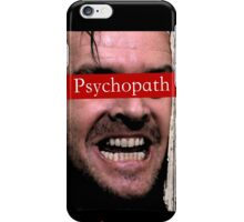 The Shining - Psychopath iPhone Case/Skin