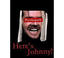 The Shining - Psychopath Photographic Print
