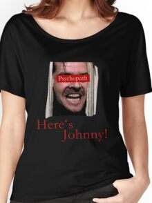The Shining - Psychopath Women's Relaxed Fit T-Shirt