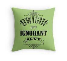 You Ignorant Slut - Green Throw Pillow