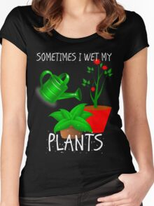 Sometimes I Wet My Plants Women's Fitted Scoop T-Shirt