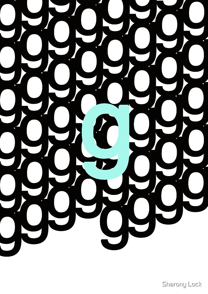 study of g- typographical patterns by Sherony Lock