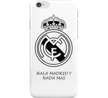 Real Madrid - Hala Madrid Y Nada Mas Symbol iPhone Case/Skin