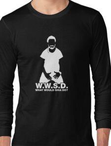 What Would Shia LaBeouf Do? WHITE Long Sleeve T-Shirt