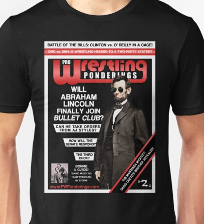 PRO WRESTLING PONDERINGS: LINCOLN EDITION T-Shirt