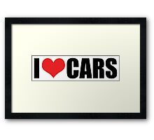 I love cars Framed Print
