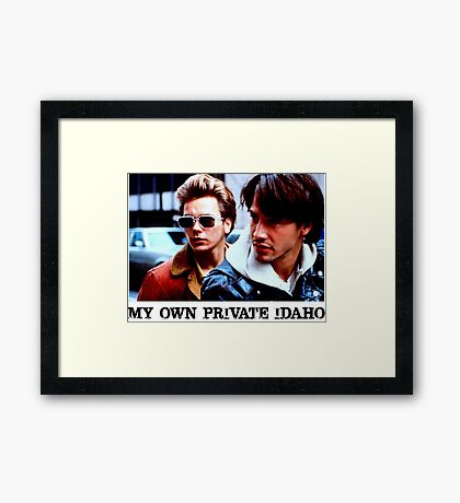My Own Private Idaho Framed Print