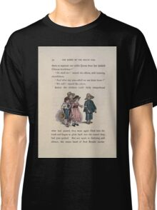 The Queen of Pirate Isle Bret Harte, Edmund Evans, Kate Greenaway 1886 0058 We Will Classic T-Shirt
