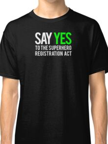 Civil War - Say Yes - White Clean Classic T-Shirt