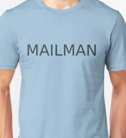 Mail Man Unisex T-Shirt