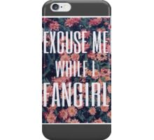 'Scuse Me While I Fangirl iPhone Case/Skin