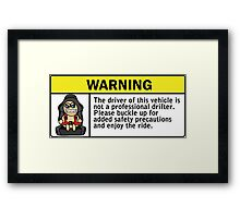 Warning - not a professional drifter Framed Print