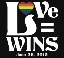 Love Wins - June 26, 2015 by LegendTLab