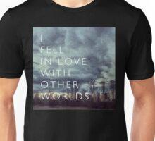 I Fell in Love Unisex T-Shirt